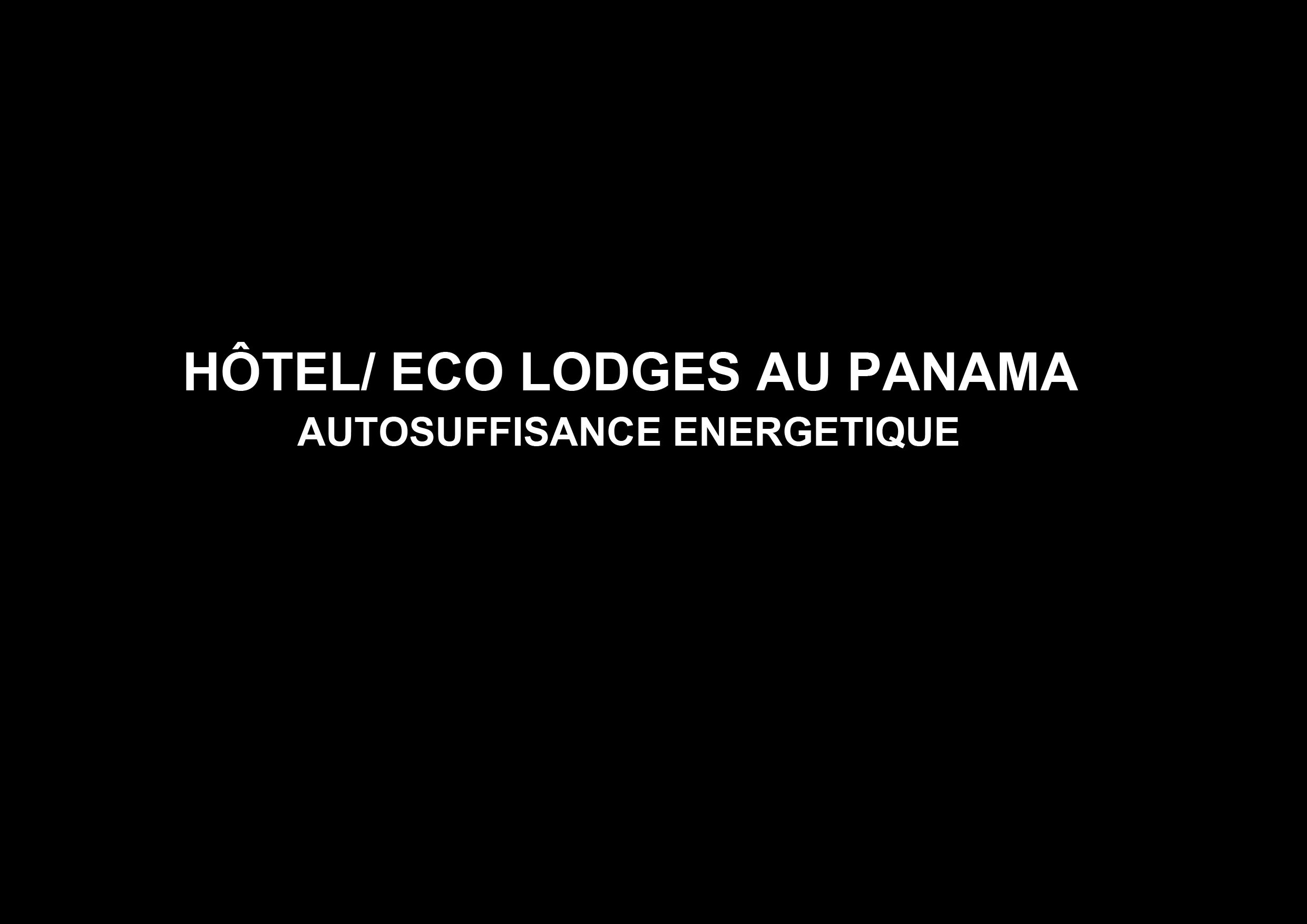 Hôtel/Eco lodges au PANAMA